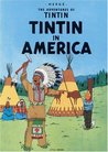 Tintin in America (Tintin, #3 )