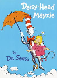 Book Review: Dr. Seuss' Daisy-Head Mayzie