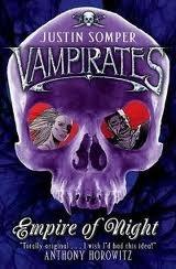 Empire of Night (Vampirates #5)  - Justin Somper