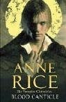 Blood Canticle (The Vampire Chronicles #10)  by Anne Rice />