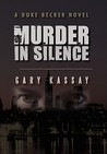 Murder in Silence (Duke Becker, #1)