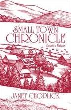 Small Town Chronicle: Sarahs Return Janet Choplick