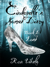 Lost (Cinderella's Secret Diary, #1)