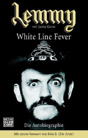 White Line Fever Lemmy Kilmister