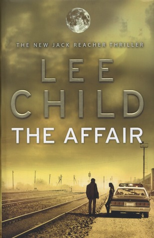 Book Review: Lee Child's The Affair
