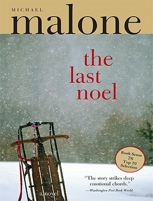 Last Noel  by  Michael Malone