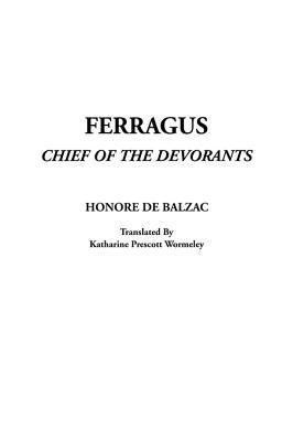 Ferragus, Chief of the Devorants  by  Honoré de Balzac