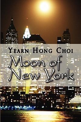 Moon of New York Yearn Hong Choi