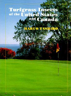 Turfgrass Insects Of The United States And Canada  by  Haruo Tashiro