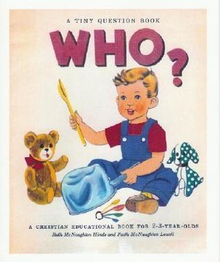 Who?  by  Ruth McNaughton Hinds