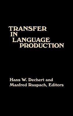 Transfer in Language Production  by  Hans W. Dechert