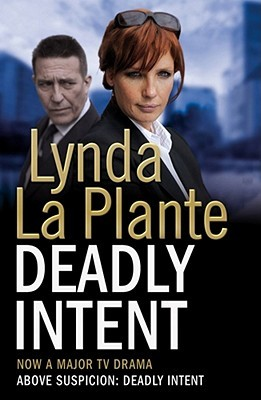 Deadly Intent (Anna Travis Mystery, #4)