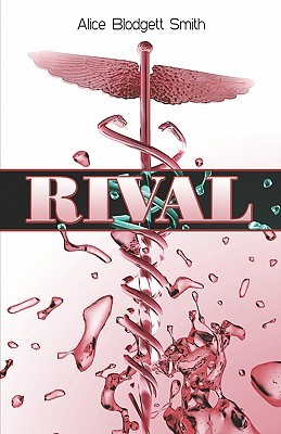 Rival  by  Alice Blodgett Smith