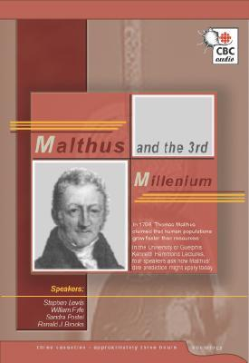 Malthus and the 3rd Millennium  by  Stephen Lewis