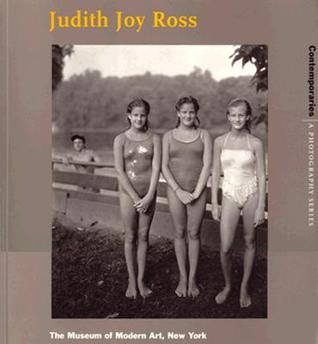 Judith Joy Ross Susan Kismaric