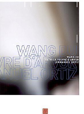 Wang Du: Encounters  by  Wang Du
