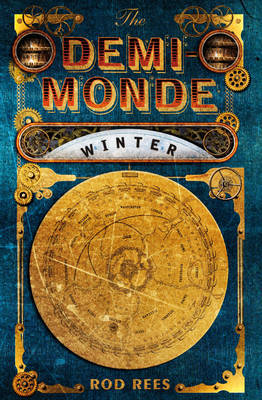 The Demi-Monde: Winter (The Demi-Monde Saga, #1)