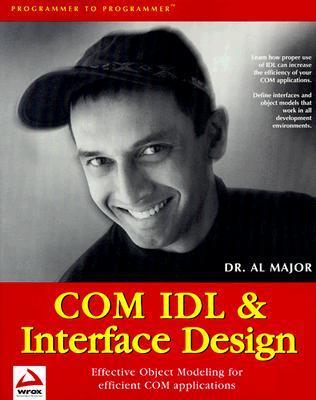 Com Idl And Interface Design  by  Al Major