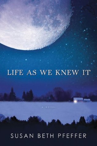 Life As We Knew It (Last Survivors, #1)  - Susan Beth Pfeffer