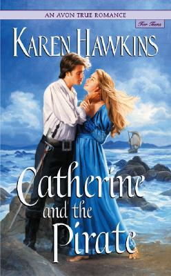 Catherine and the Pirate