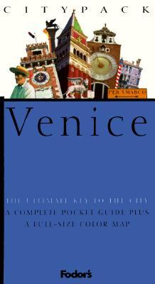 Citypack Venice  by  Fodors Travel Publications Inc.