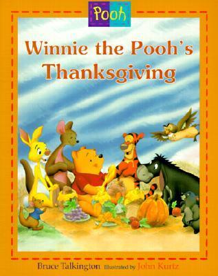 Winnie the Poohs Thanksgiving  by  Bruce Talkington