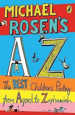 Michael Rosen's A To Z