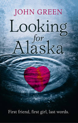 Book Review: Looking for Alaska by John Green