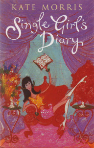 Single Girls Diary  by  Kate Morris