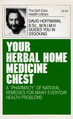 Your Herbal Medicine Chest  by  David Hoffmann