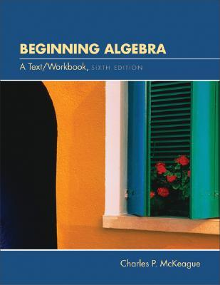 Beginning Algebra With Infotrac Charles P. McKeague