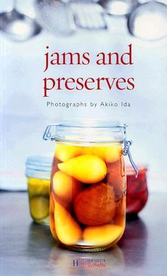 Jams and Preserves Akiko Ida