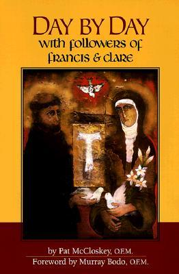 Day Day with Followers of Francis & Clare by Pat McCloskey