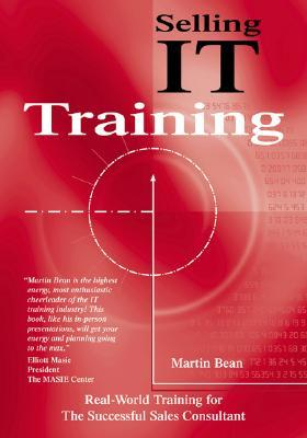 Selling It Training  by  Martin Bean