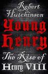 Young Henry: The Rise of Henry VIII