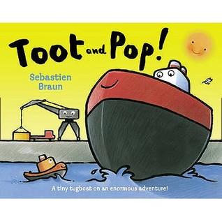 Toot and Pop! Sebastien Braun