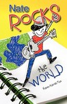 Nate Rocks the World by Karen Pokras Toz