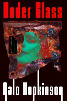 Under Glass  by  Nalo Hopkinson