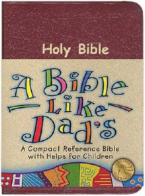 Bible Like Dads  by  Thomas Nelson Publishers