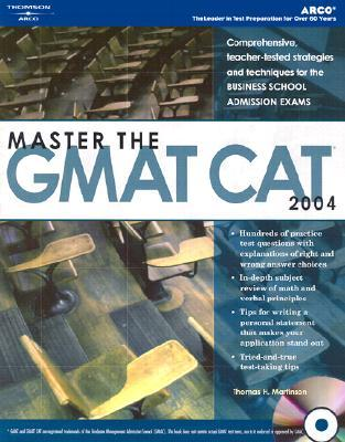 Master The Gmat Cat 2004 (Book & Cd Rom)  by  Thomas H. Martinson