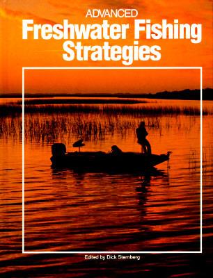 Advanced Fresheater Fishing St  by  Dick Sternberg