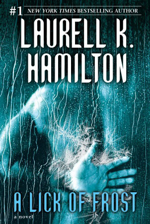 Book Review: Laurell K. Hamilton's A Lick of Frost