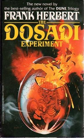 The Dosadi Experiment  (ConSentiency Universe #2) - Frank Herbert