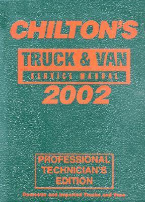 Truck & Van Service Manual 1998-2002 - Annual Edition Chilton Automotive Books