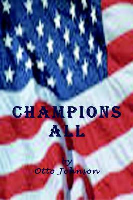 Champions All Otto Johnson
