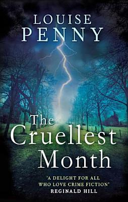 The Cruellest Month (Chief Inspector Armand Gamache, #3)