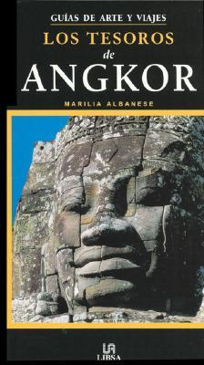 Los tesoros de Angkor/ The Treasures of Angkor Marilia Albanese