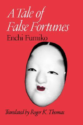http://edith-lagraziana.blogspot.com/2015/10/tale-of-false-fortunes-by-enchi-fumiko.html
