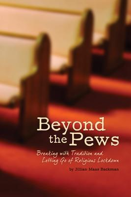 Beyond the Pews by Jillian Maas Backman