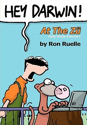 Hey Darwin! at the Zu Daily Strips Volume 1: Darwin & Co and Stoopid Zu Cartoons  by  Ron Ruelle
